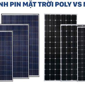 So sánh pin năng lượng mặt trời Mono và Poly