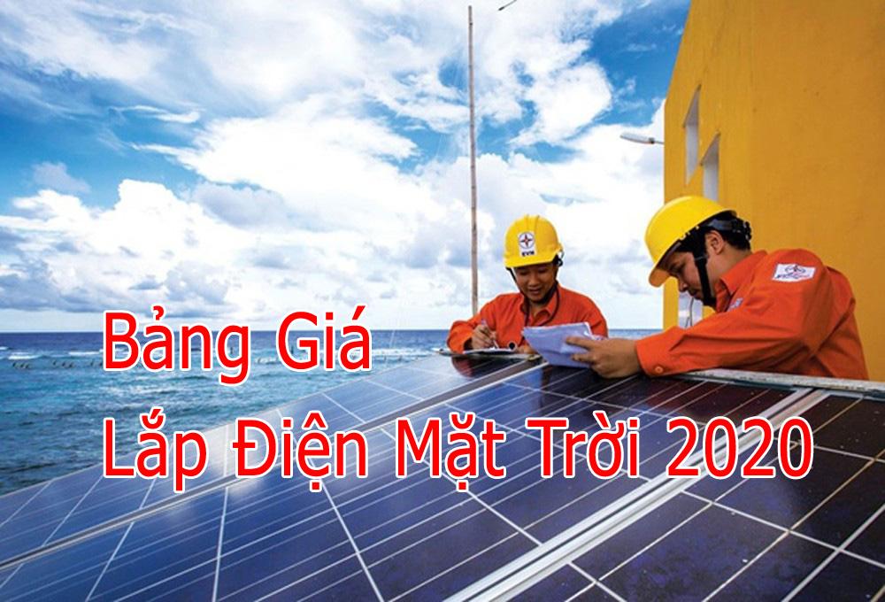 Bảng Giá Lăp Đặt Điện Mặt Trời 2020 – Hà Nội, Miền Bắc, SG