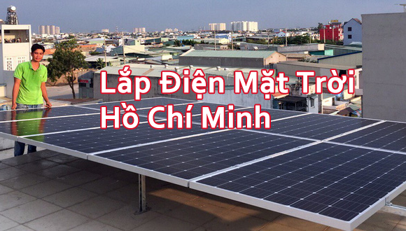Lắp Điện Mặt Trời Sài Gòn, Hồ Chí Minh đạt hiệu quả ra sao ?